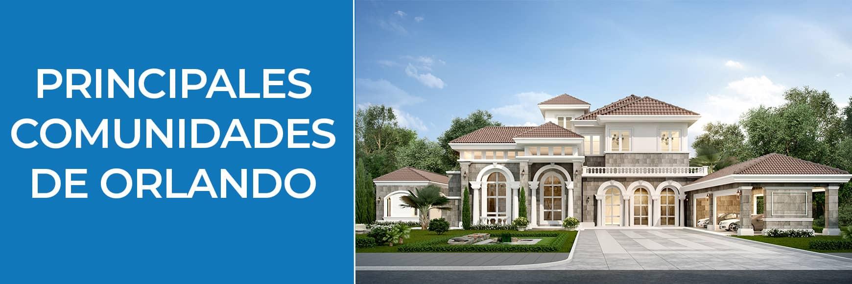 Principales-Comunidades de Orlando-Orlando Homes Sales